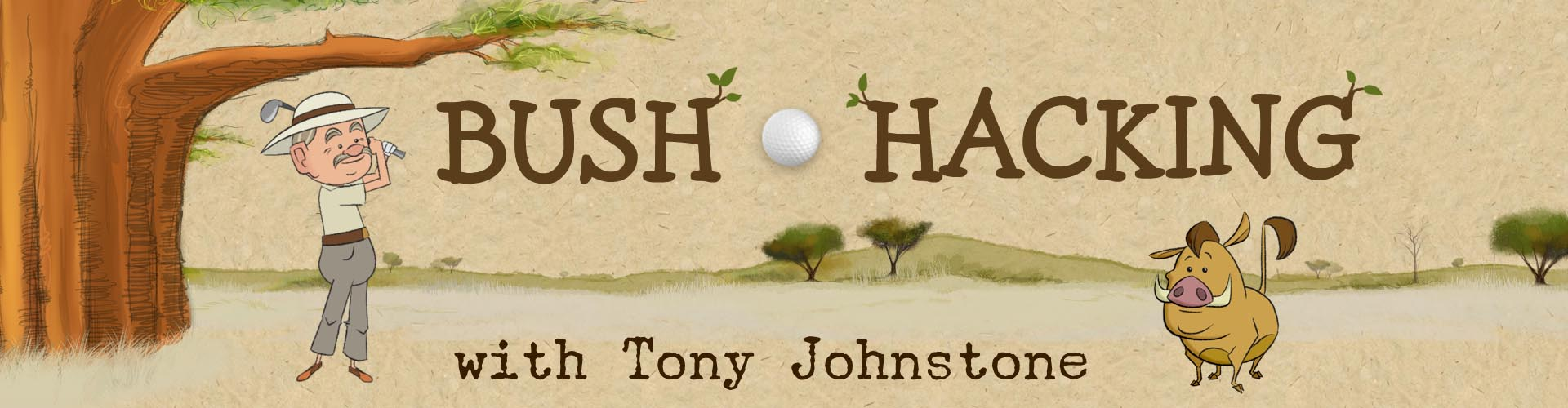 Bush Hacking with Tony Johnstone
